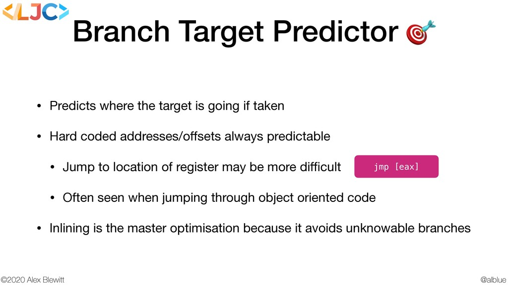 @alblue ©2020 Alex Blewitt Branch Target Predic...