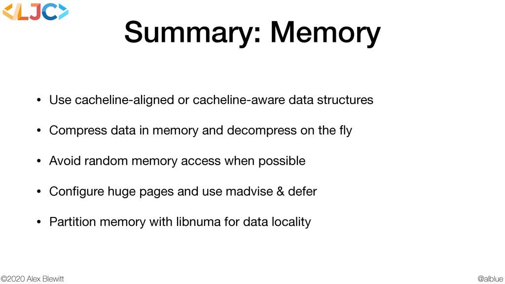 @alblue ©2020 Alex Blewitt Summary: Memory • Us...