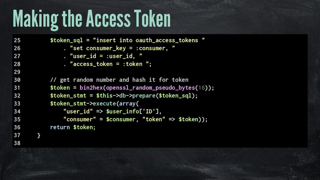 "Making the Access Token 25 $token_sql = ""insert..."