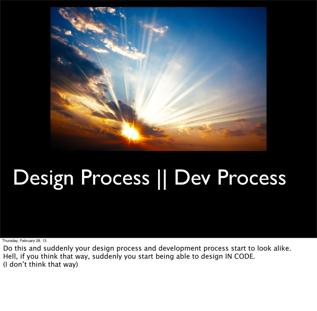 Design Process || Dev Process Thursday, Februar...