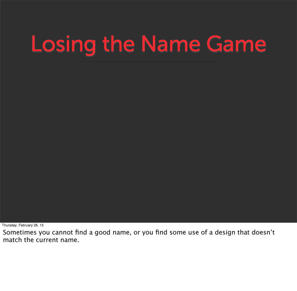 Losing the Name Game Thursday, February 28, 13 ...
