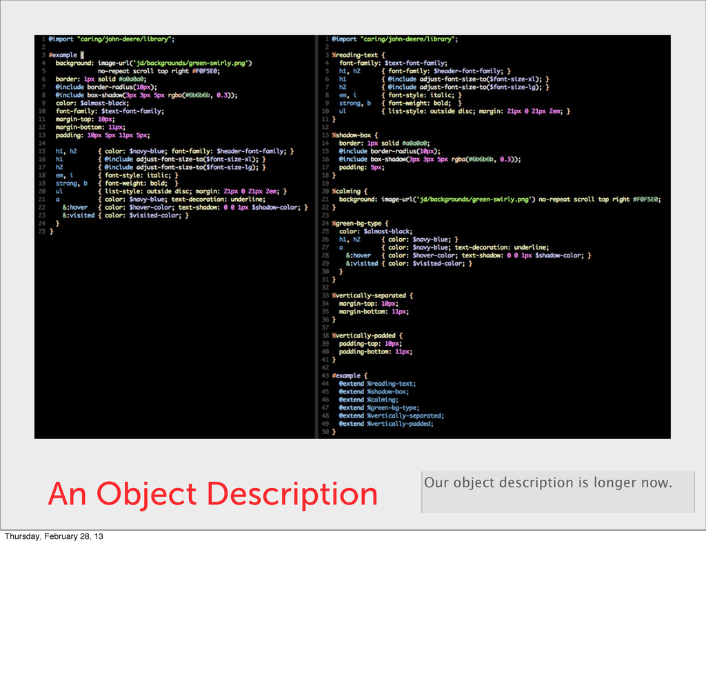 An Object Description Our object description is...