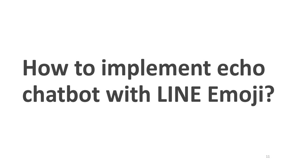 How to implement echo chatbot with LINE Emoji? ...