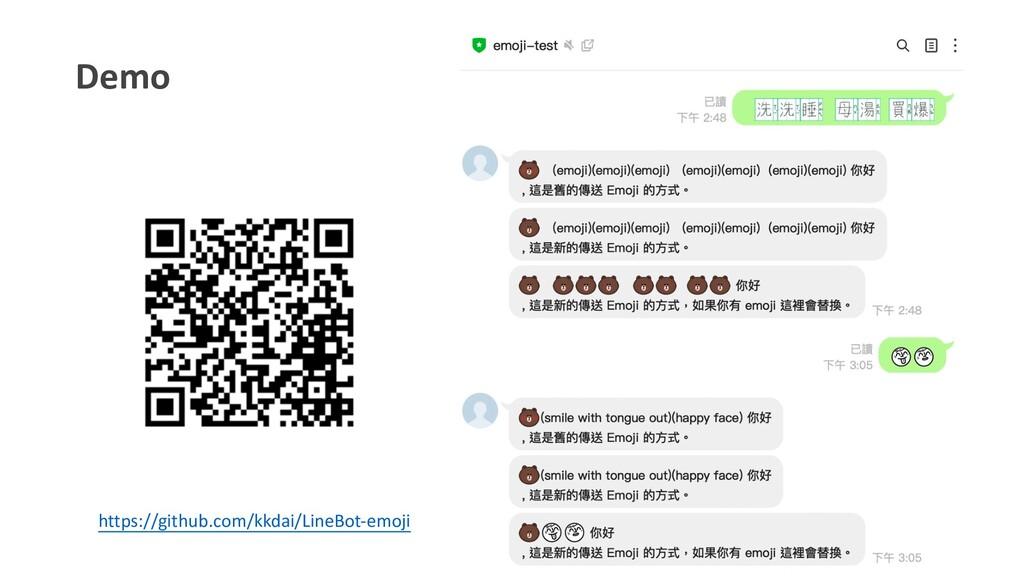 Demo https://github.com/kkdai/LineBot-emoji