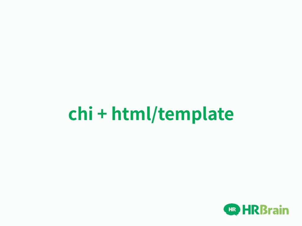 chi + html/template