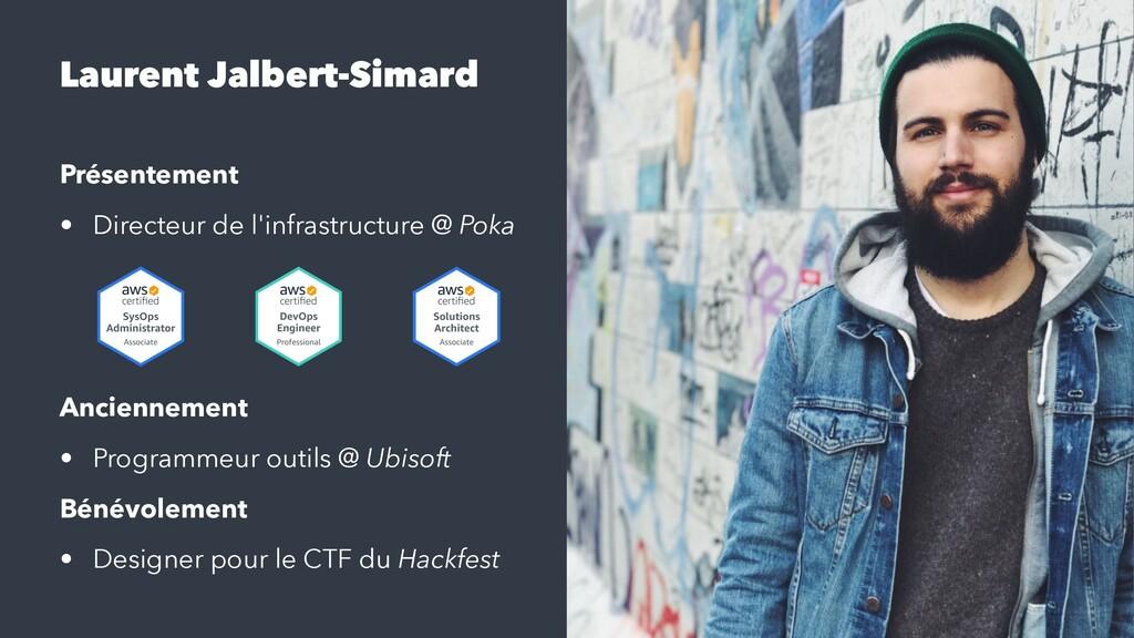 Laurent Jalbert-Simard Présentement • Directeur...