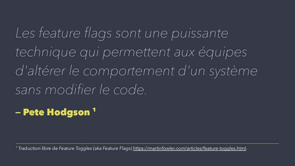 Les feature flags sont une puissante technique q...
