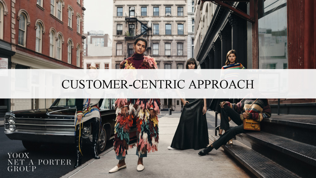CUSTOMER-CENTRIC APPROACH