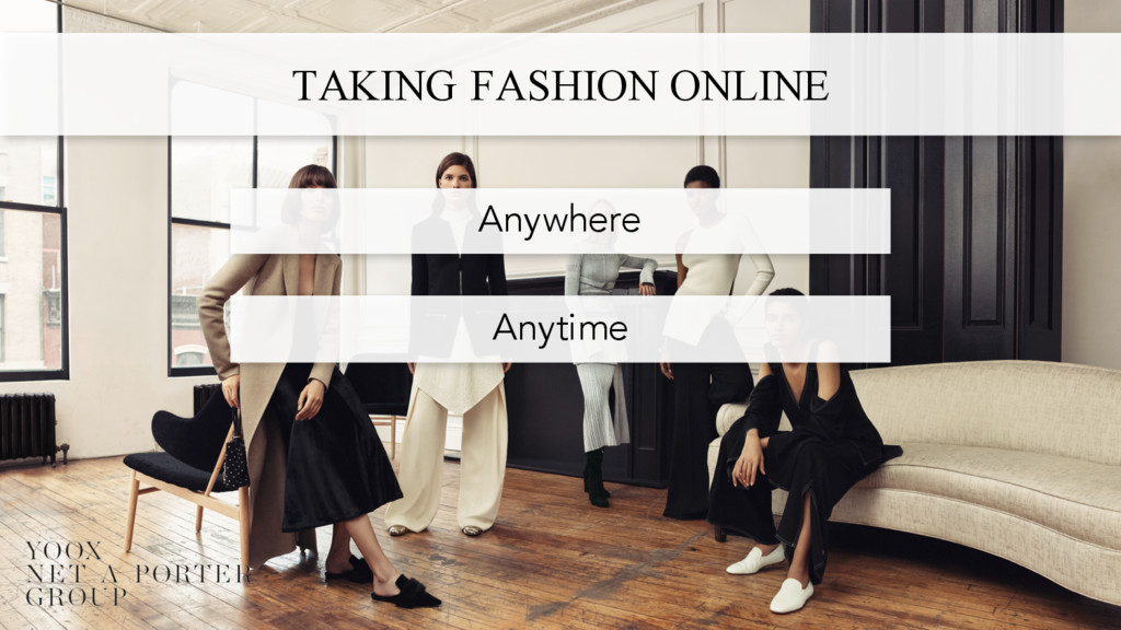 TAKING FASHION ONLINE Anytime Anywhere