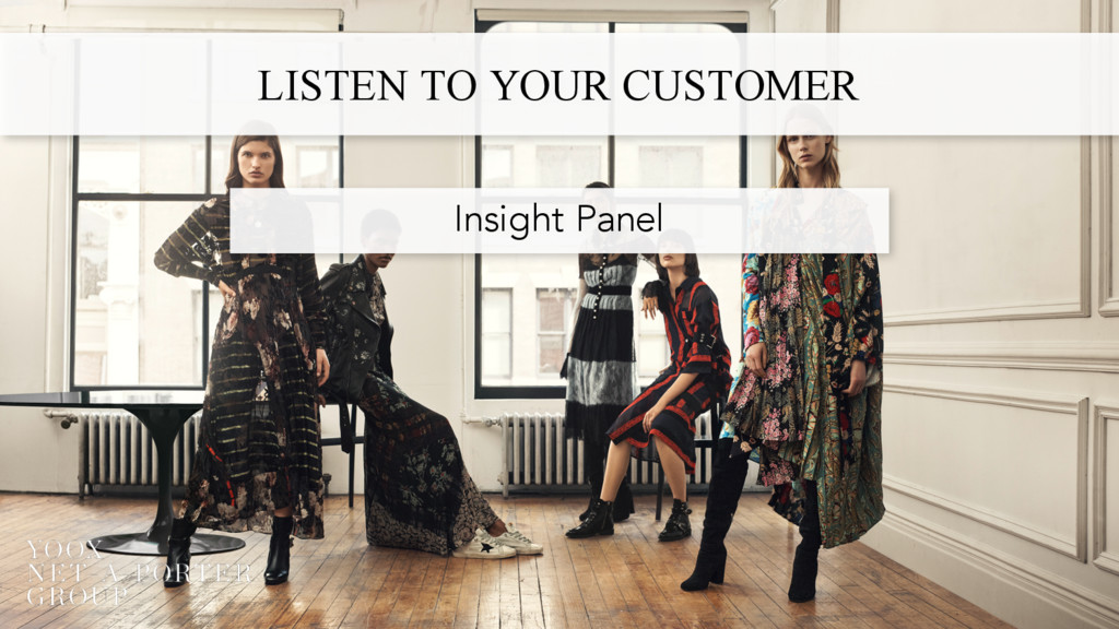 LISTEN TO YOUR CUSTOMER Insight Panel