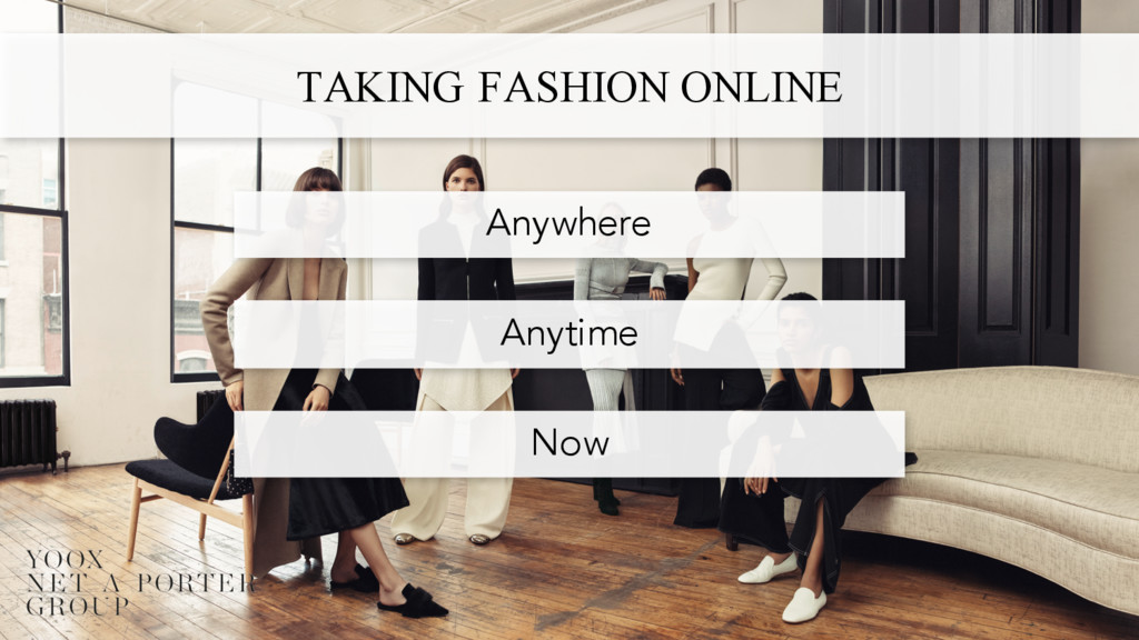 TAKING FASHION ONLINE Anytime Now Anywhere