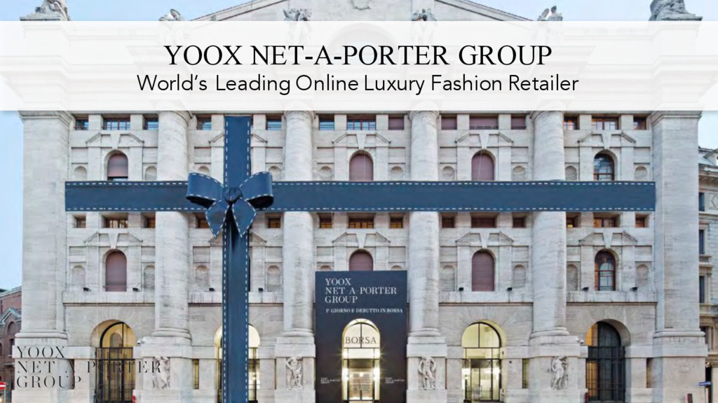 YOOX NET-A-PORTER GROUP World's Leading Online ...