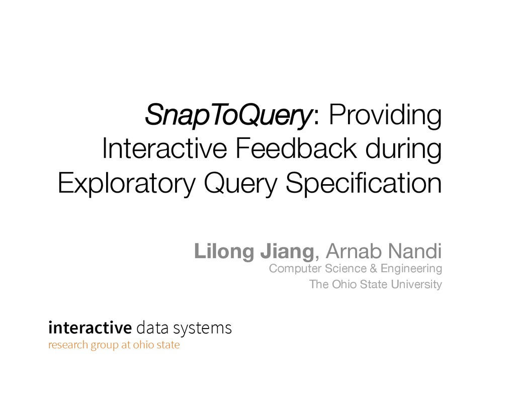 SnapToQuery: Providing Interactive Feedback dur...