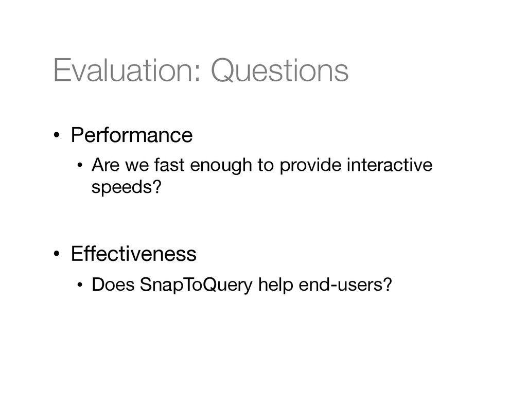 Evaluation: Questions