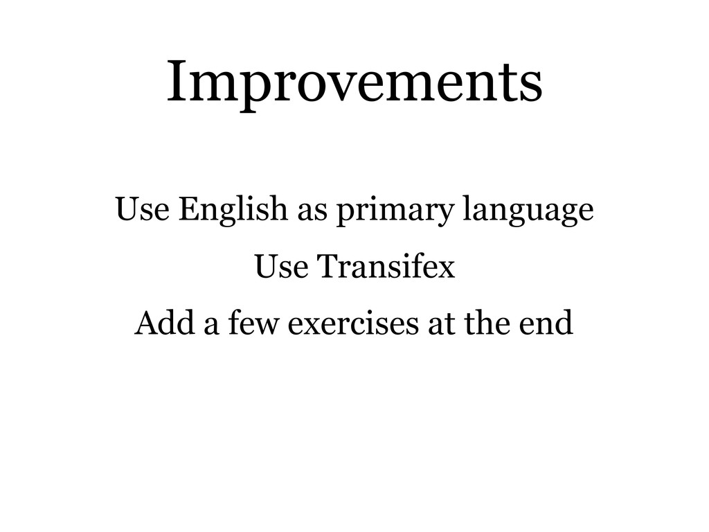 Use English as primary language Use Transifex A...
