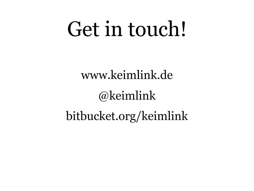 www.keimlink.de @keimlink bitbucket.org/keimlin...