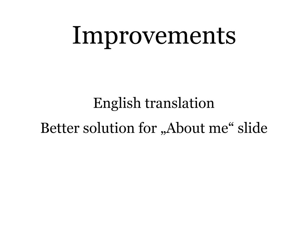 "English translation Better solution for ""About ..."