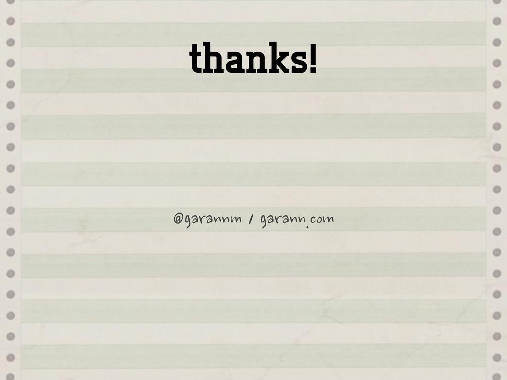 thanks! @garannm
