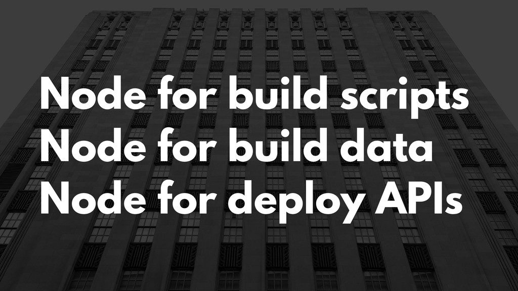 Node for build scripts Node for build data Node...