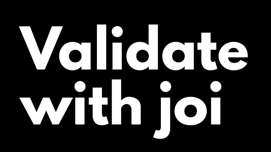 Validate with joi