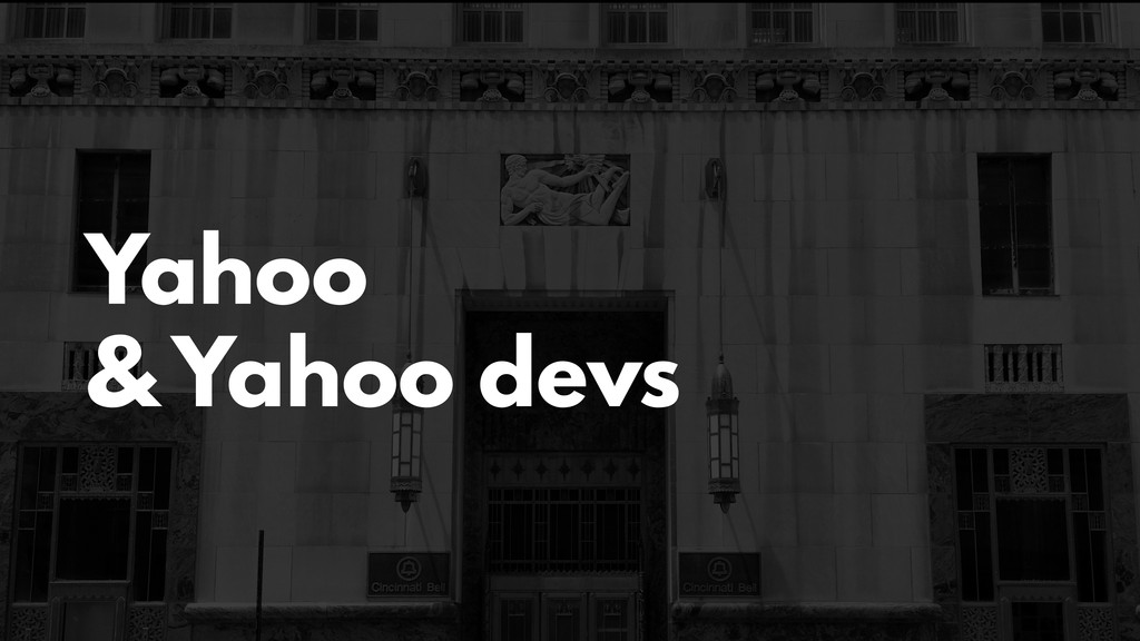 Yahoo & Yahoo devs