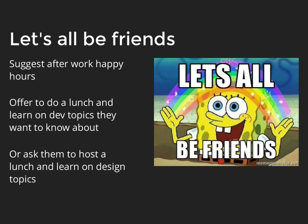 Let's all be friends Suggest after work happy h...