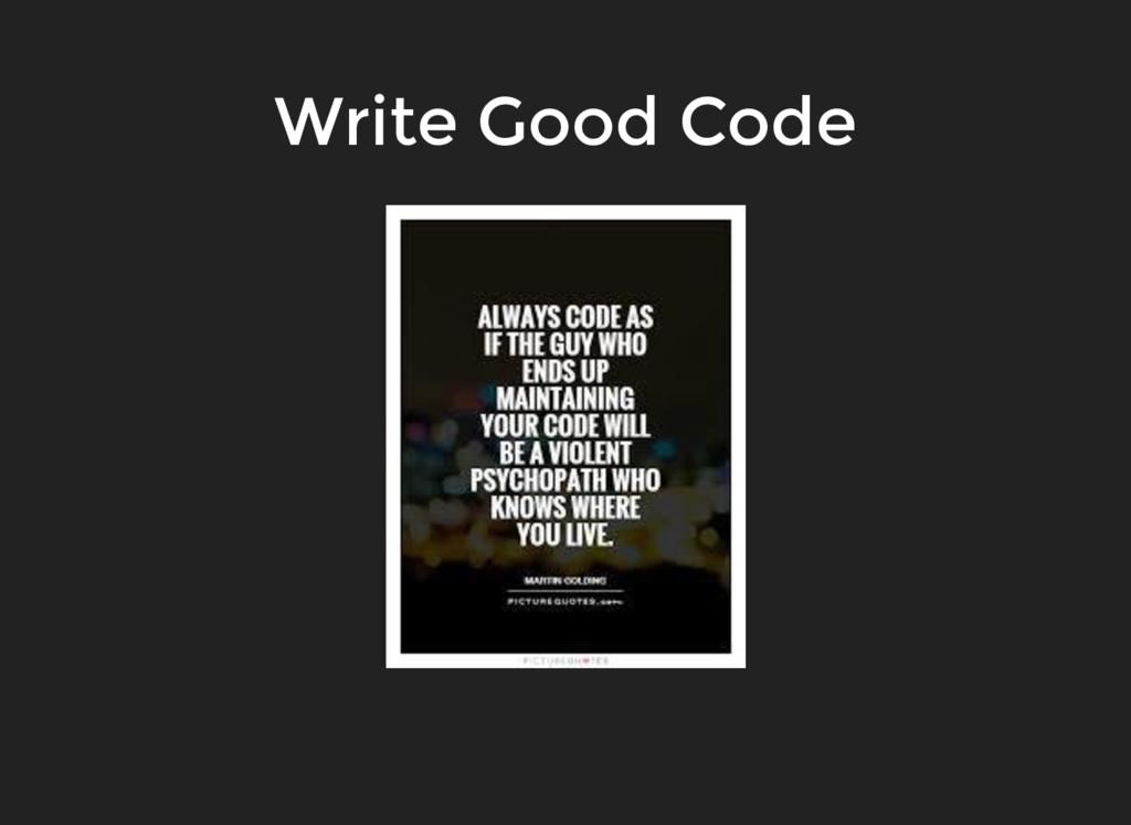 Write Good Code