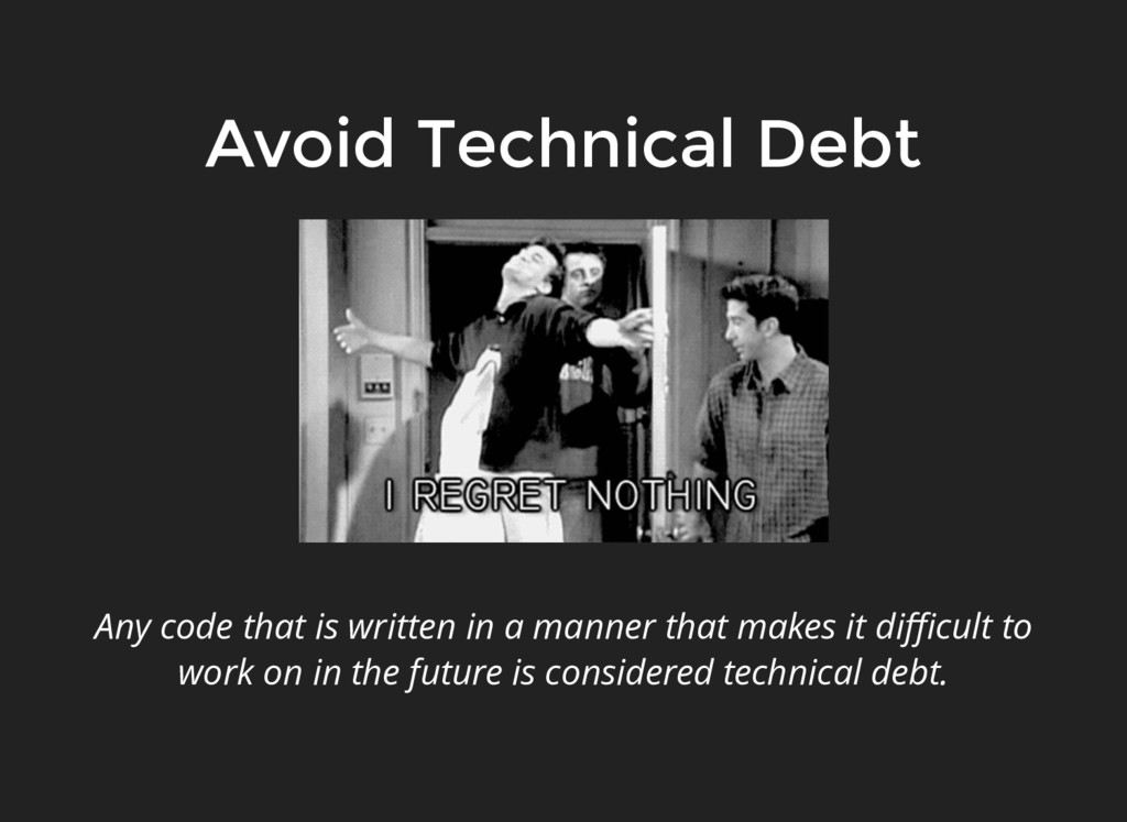 Any code that is written in a manner that makes...