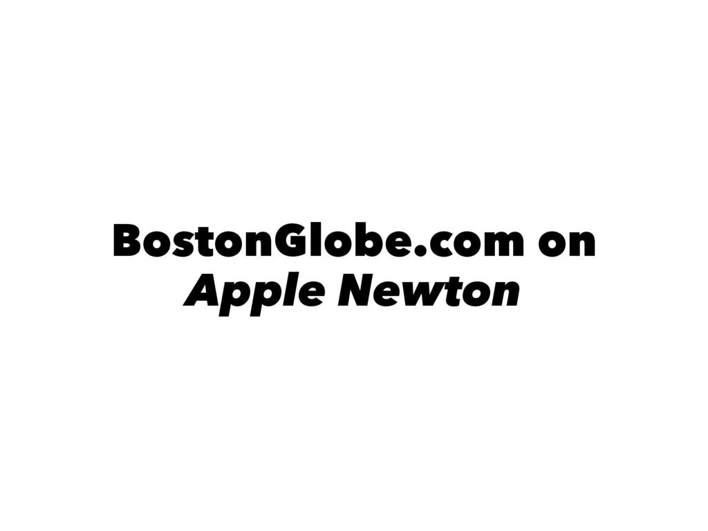 BostonGlobe.com on Apple Newton
