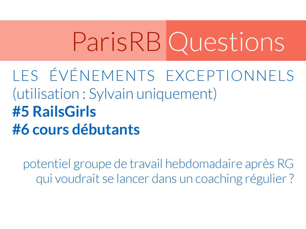 Questions ParisRB LES ÉVÉNEMENTS EXCEPTIONNELS ...