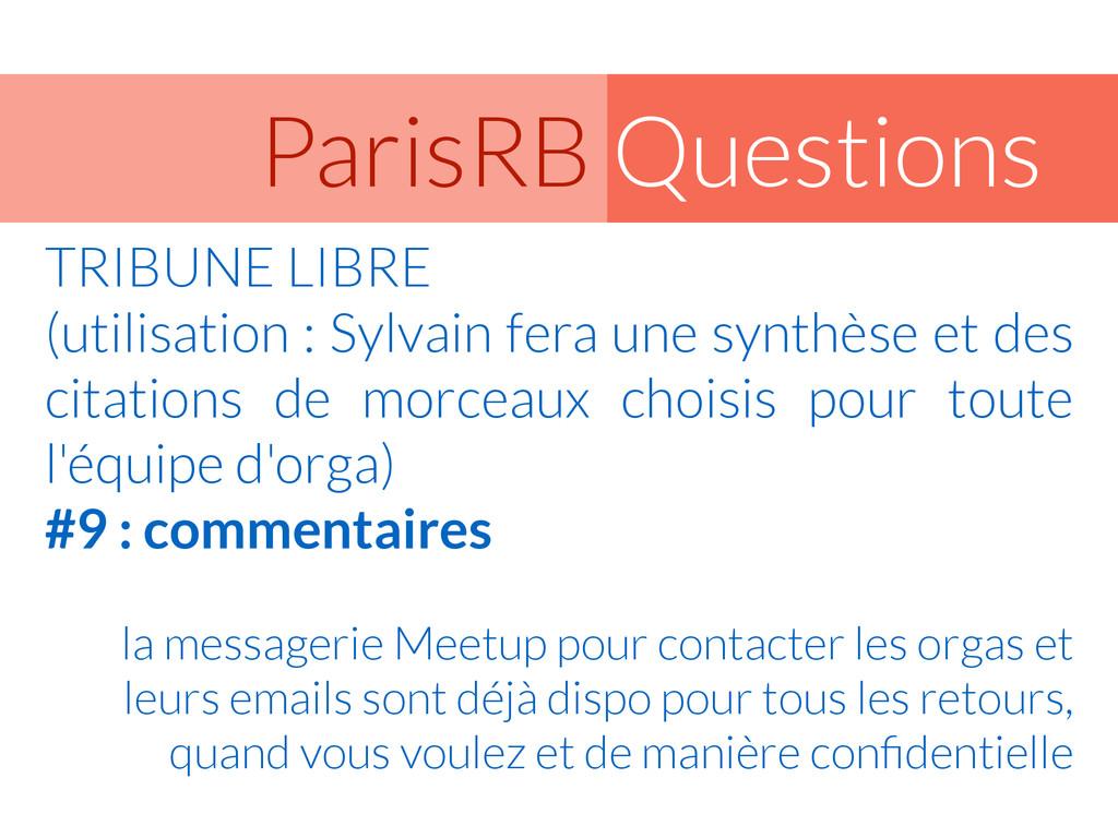 Questions ParisRB TRIBUNE LIBRE (utilisation :...