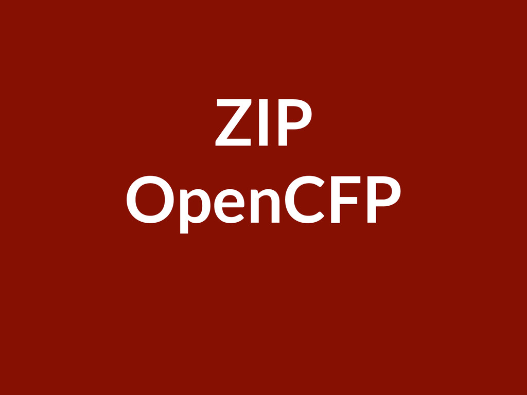 Welcome ParisRB ZIP OpenCFP