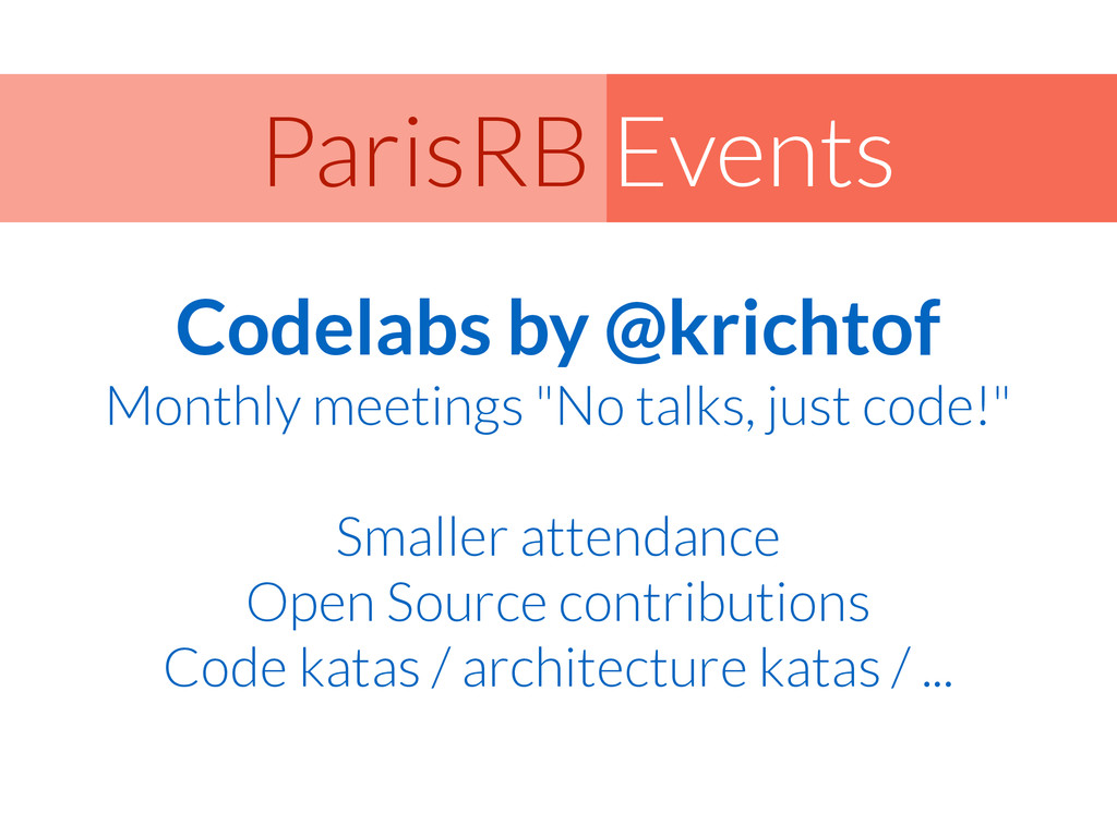 Events ParisRB Codelabs by @krichtof Monthly me...