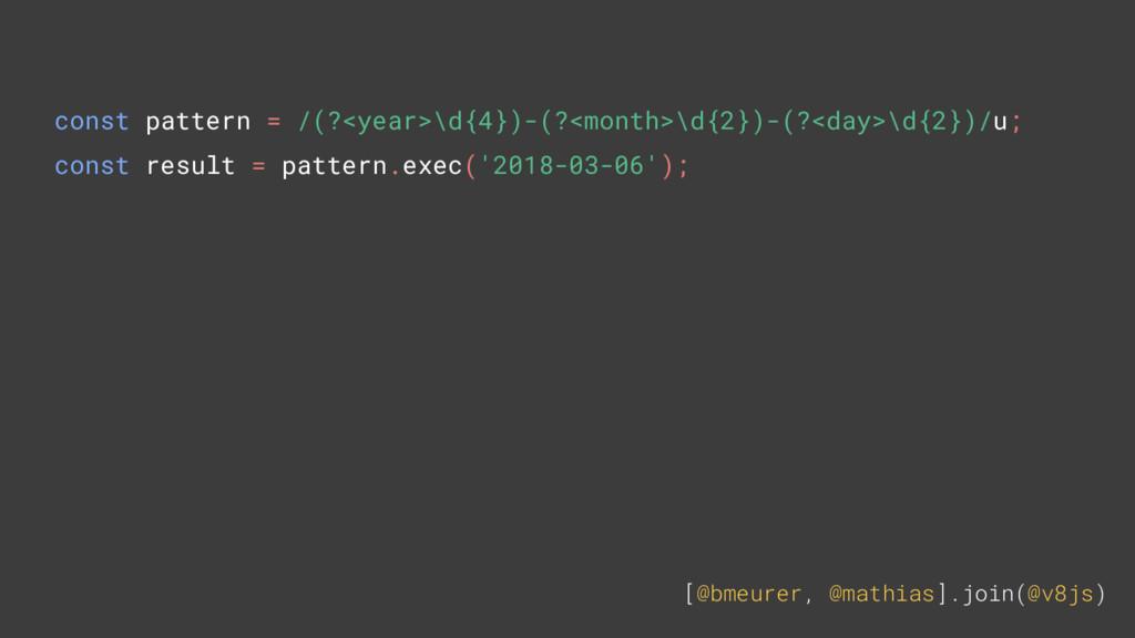 [@bmeurer, @mathias].join(@v8js) const pattern ...