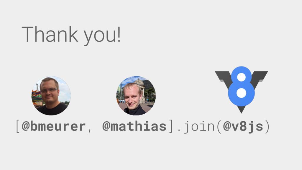 [@bmeurer, @mathias].join(@v8js)