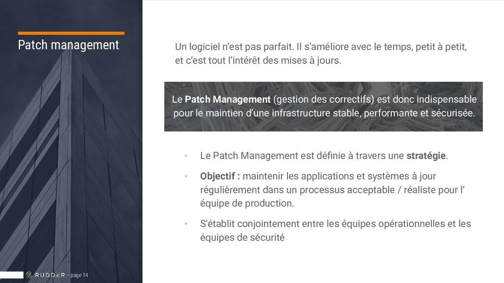 Patch management Un logiciel n'est pas parfait....