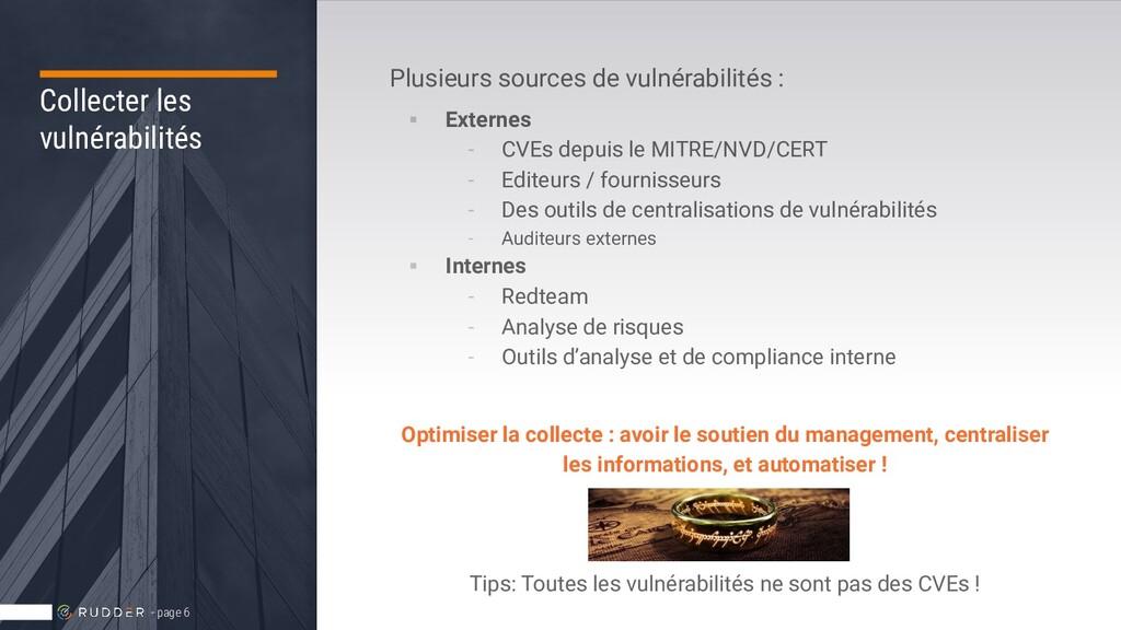 Collecter les vulnérabilités Plusieurs sources ...