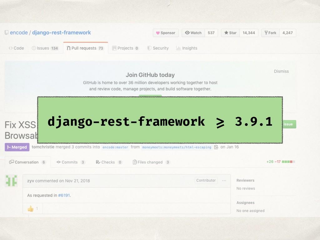 django-rest-framework >= 3.9.1