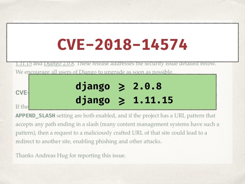 django >= 2.0.8 django >= 1.11.15 CVE-2018-14574