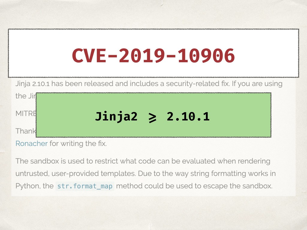 CVE-2019-10906 Jinja2 >= 2.10.1