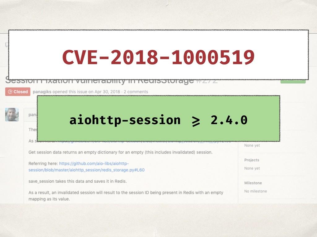 aiohttp-session >= 2.4.0 CVE-2018-1000519
