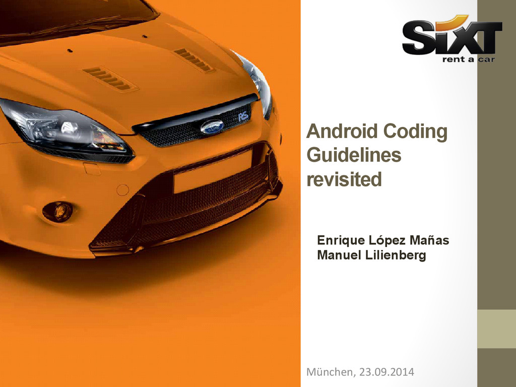 Android Coding Guidelines revisited München, ...