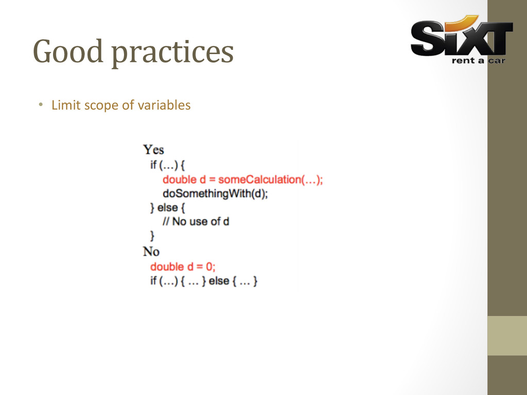 Good practices  • Limit scope of...