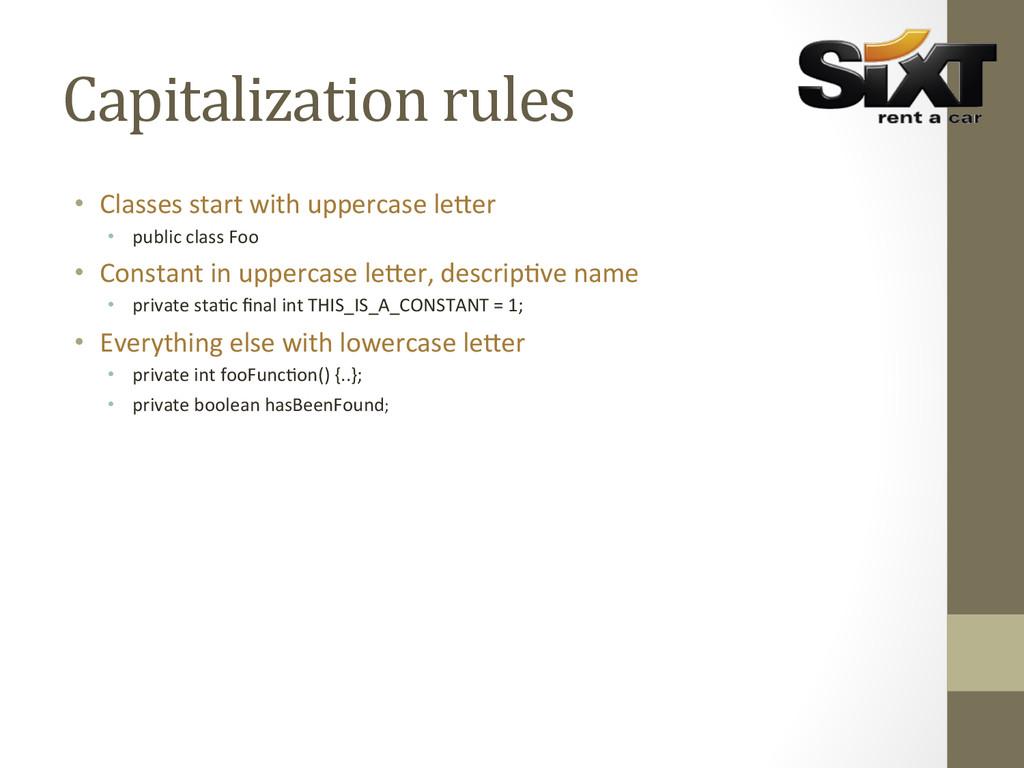 Capitalization rules  • Classes start...