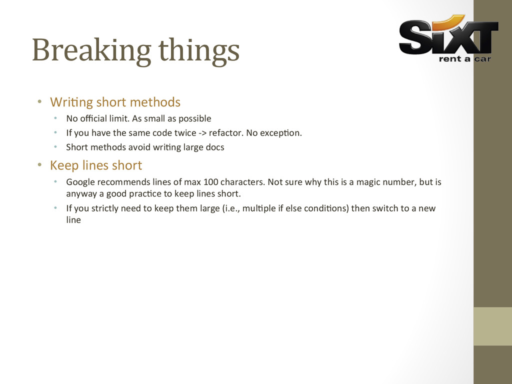 Breaking things  • Wri?ng short me...