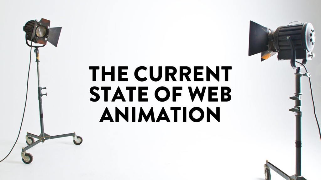 @marktimemedia THE CURRENT STATE OF WEB ANIMATI...