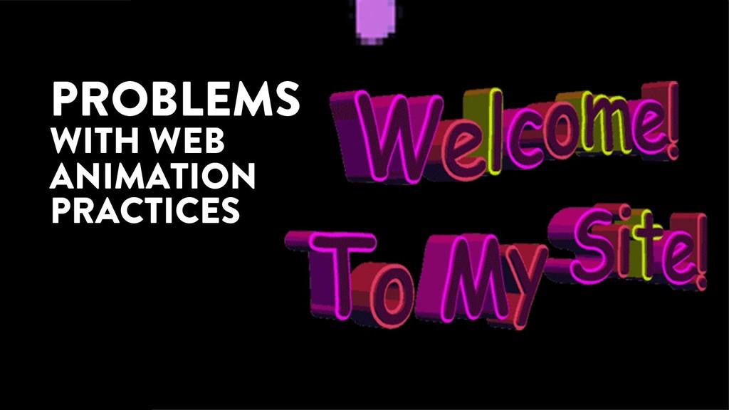 @marktimemedia PROBLEMS WITH WEB ANIMATION PRAC...