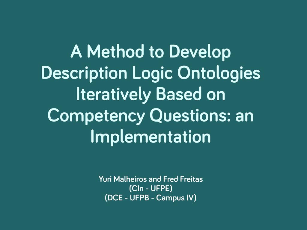 A Method to Develop Description Lo ic Ontolo ie...
