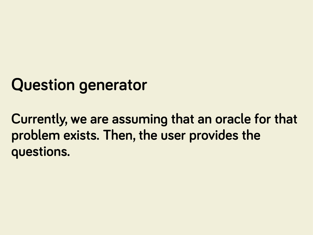 Question enerator Currently, we are assumin tha...