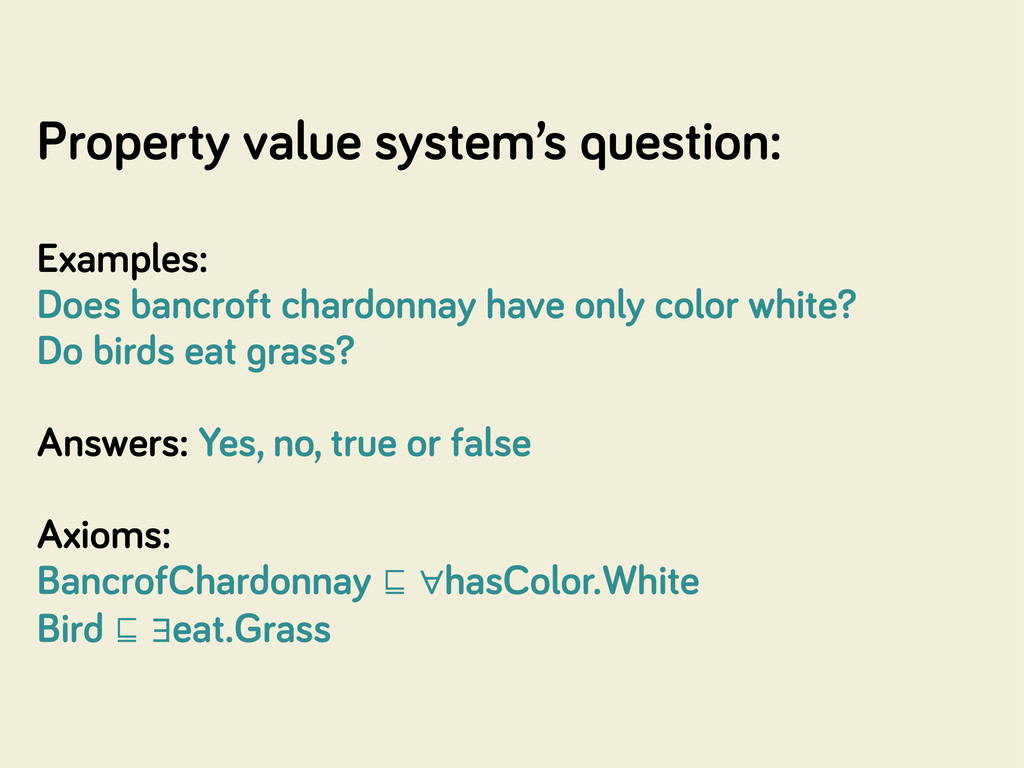Property value system's question: Examples: Doe...